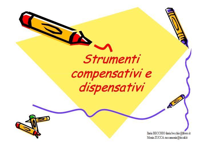 Tutto quello che c'e' da sapere sulla dislessia:strumenti compensativi e dispensativi by ziobio via slideshare