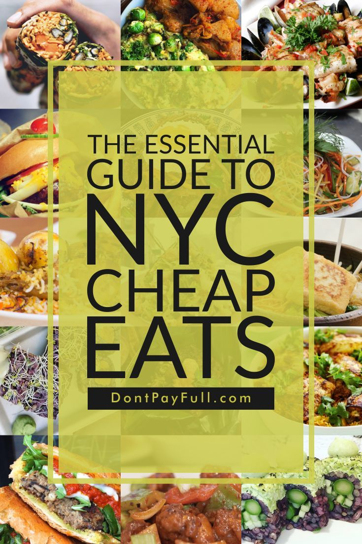 The Essential Guide to NYC Cheap Eats #DontPayFull
