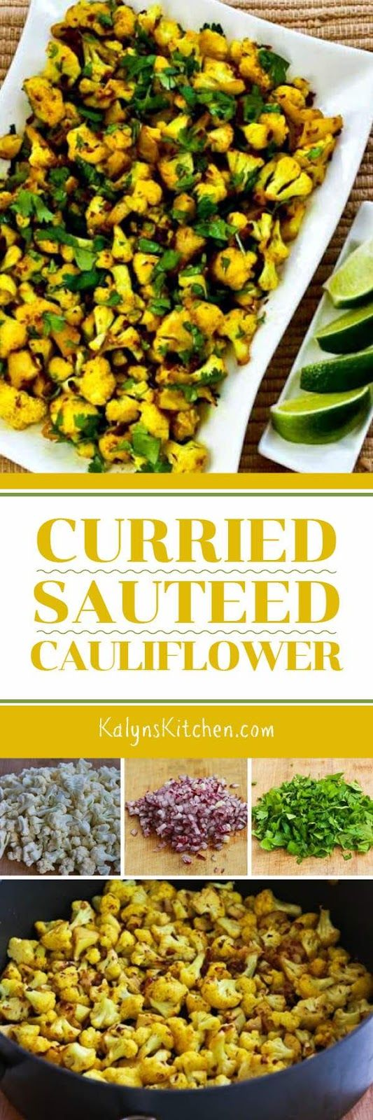 Curried Sauteed Cauliflower is inspired by a famous Indian street food recipe, and this tasty way to cook cauliflower is low-carb, gluten-free, dairy-free, Paleo, Whole 30, vegan, South Beach Diet Phase One, and perfect for Meatless Monday! [found on Kaly
