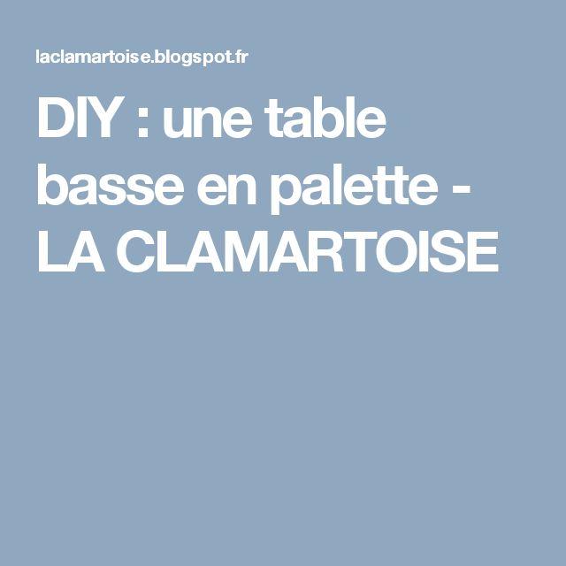 DIY : une table basse en palette - LA CLAMARTOISE