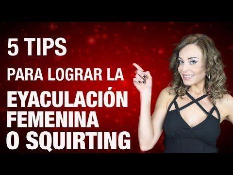 ¿Cómo CONSEGUIR una eyaculación femenina? Guía PASO A PASO - YouTube