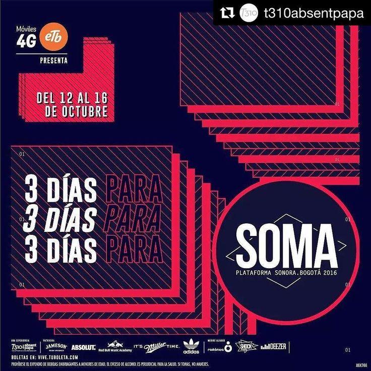 #Repost @t310absentpapa with @repostapp   Estamos a tres días de abrir las puertas de nuestra plataforma sonora SOMA 2016. Cuáles son los artistas que más quieren ver? Boletas en @tuboleta