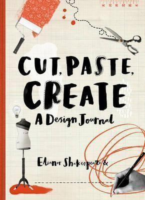 Cut, Paste, Create