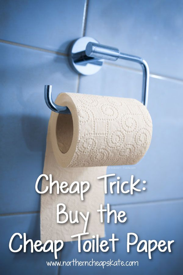 If you're tired of flushing money down the drain, it's time to think about buying the cheap toilet paper instead.