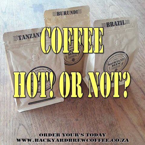 coffee hot or not