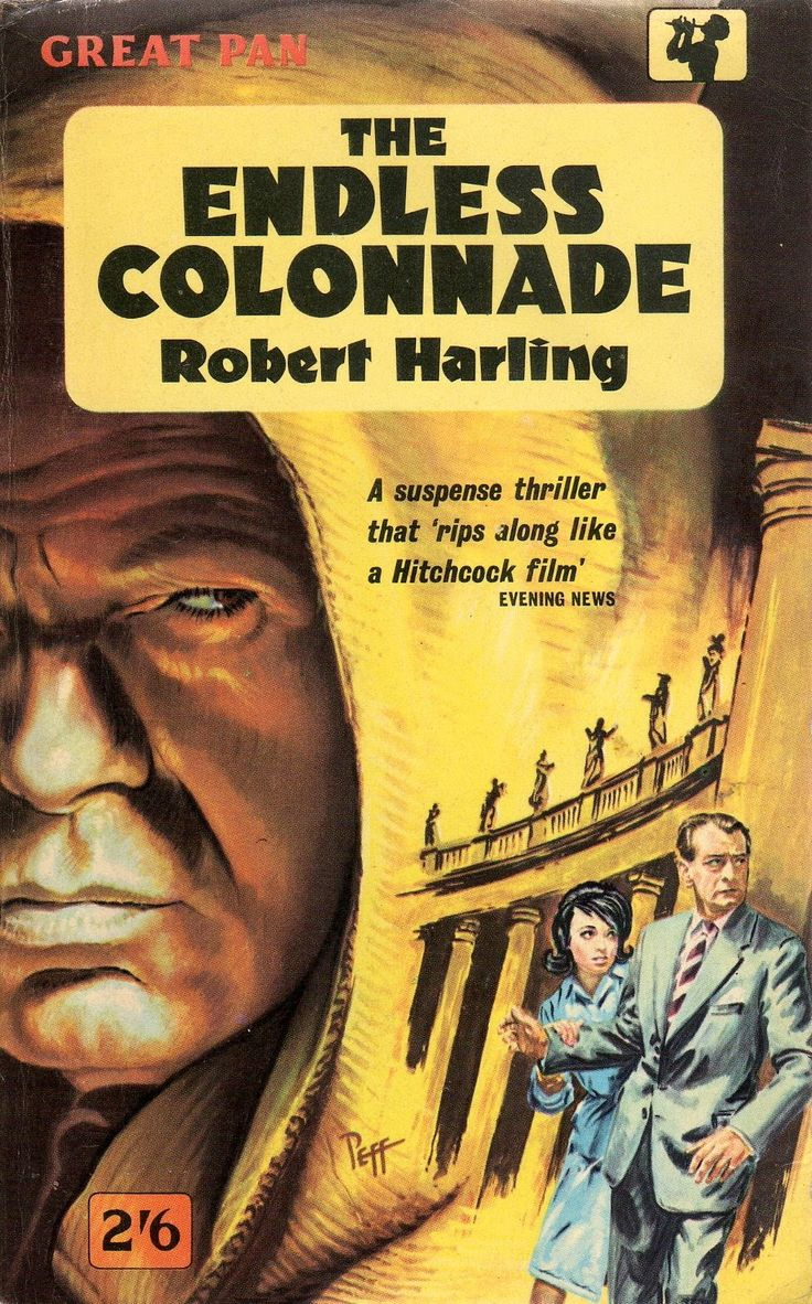 """The Endless Colonnade by Robert Harling.  Vintage Pan paperback. Cover artwork by Sam Peffer (""""Peff"""").THE GRØNMARK BLOG: A salute to Sam Peffer, the greatest paperback cover illustrator of the 20th Century, who died in 2014"""