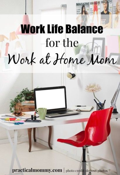 Work Life Balance for the Work at Home Mom - Tips for dealing with working mom guilt and help you find balance in worklife balance.