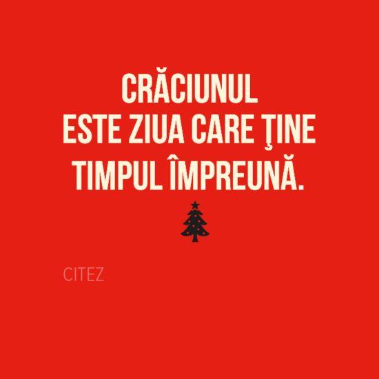 Crăciunul  este ziua care ţine timpul împreună.