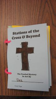 Stations of the Cross Symbol Book   This was our GIFT project for March. It's a variation on something I wrote years ago for Christian Begi...