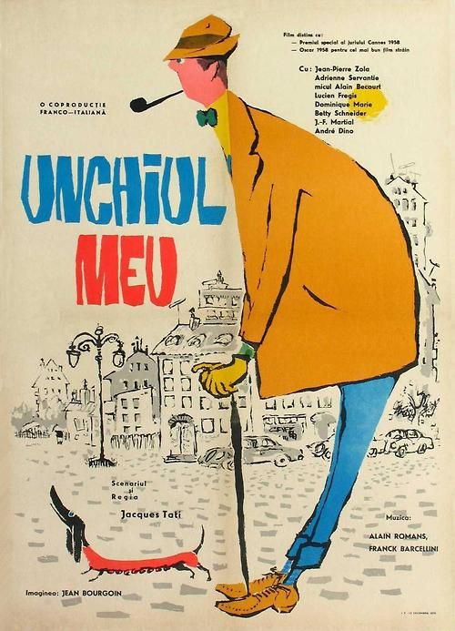 "because we never get tired of being amused. Romanian movie poster for ""Mon Oncle"" - designer unknown (1958)"