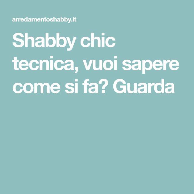 La tecnica shabby è davvero molto facile e si realizza in pochi semplici passi. Shabby Chic Tecnica Vuoi Sapere Come Si Fa Guarda Shabby Shabby Chic Chicano