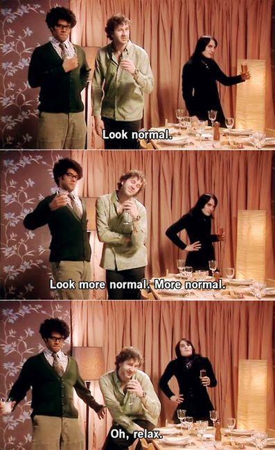 Look normal! (The IT Crowd - Richard Ayoade, Chris O'Dowd, Noel Fielding)