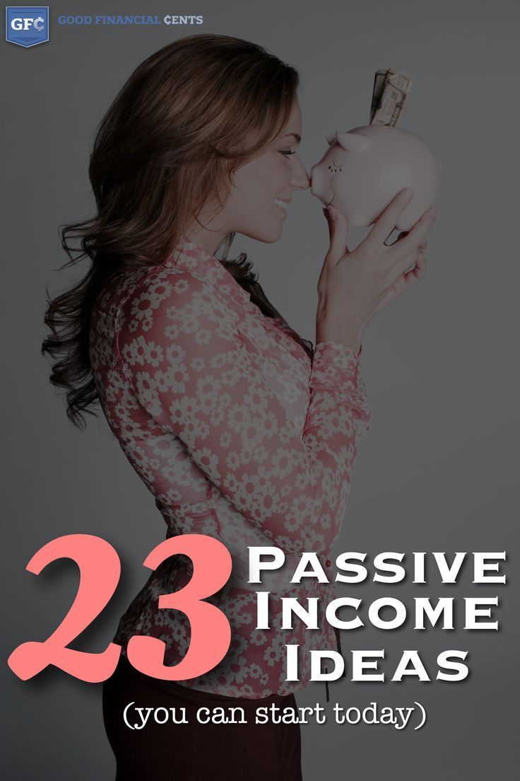 23 Passive Income Ideas You Can Start Today Career Advice, Career Tips