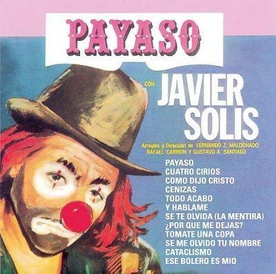 Javier Solis - Payaso