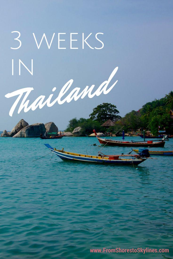 Three weeks in Thailand