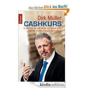 Cashkurs: So machen Sie das Beste aus Ihrem Geld: Aktien, Versicherungen, Immobilien    Geld ist ein heikles Thema. Viele Menschen sind überfordert, wenn es um die private Altersvorsorge, um Ratenkredite, um die Risiken von Anlagen geht. Nicht wenige stecken den Kopf in den Sand und ignorieren den Kontostand. Andere verheddern sich im Kleingedr...  http://www.amazon.de/gp/product/B005NGDOHC/ref=as_li_ss_tl?ie=UTF8=1638=19454=B005NGDOHC=as2=gratisbuch-21