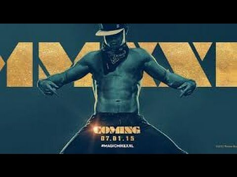 ((watch)) magic mike xxl full movie online free