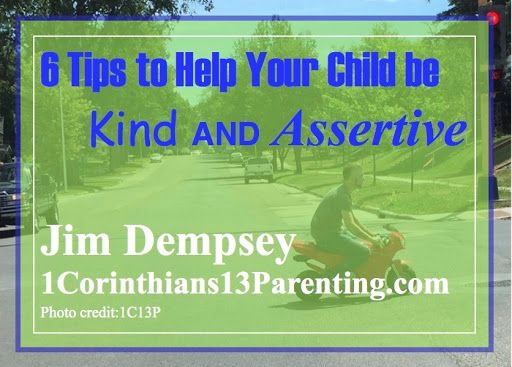 6 Tips to Help Your Child be Kind AND Assertive