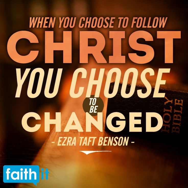 When you choose to follow Christ, you choose to be changed. #bibleverse #encoura…