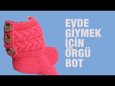 Örgüden Yapılan ve Evde Giyebileceğiniz Şahane Bir Bot - Örgü Modelleri - YouTube
