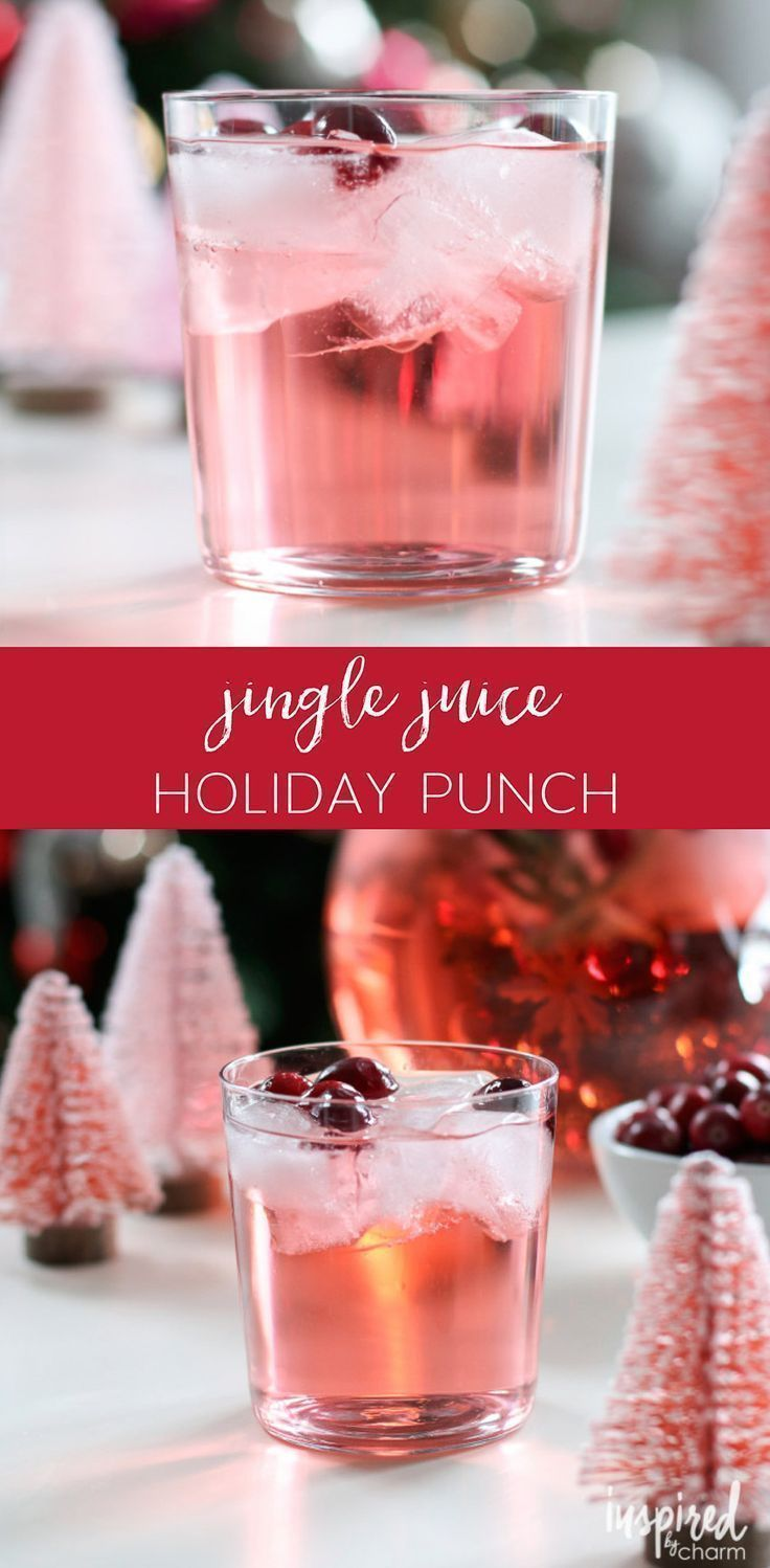 This Jingle Juice Holiday Punch Is An Easy To Make Holiday Cocktail Recipe E Easy Christmas Cocktail Recipes Christmas Cocktails Recipes Holiday Drinks Alcohol