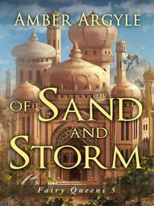 Of Sand and Storm – Amber Argyle  By law, any child born in Idara is free, even if that child is born in a slave brothel. But as Cinder grows into a beauty that surpasses even that of her mother and grandmother, she realizes that freedom is only a word. There are other words too, stronger words. Words like betrayal and prison and death. And there are words even stronger than those. Words like courage and family and love.  http://amberargyle.com/of-sand-and-storm/