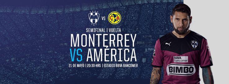 ¡Vamos #RayadosEnSemifinales a la vuelta, a remontar en casa con el apoyo de la Mejor Afición! Club de Futbol Monterrey vs. Club América Mayo 21 a las 20:30hrs en el Estadio BBVA Bancomer.