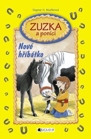 Zuzka a poníci – Nové hříbátko | www.fragment.cz