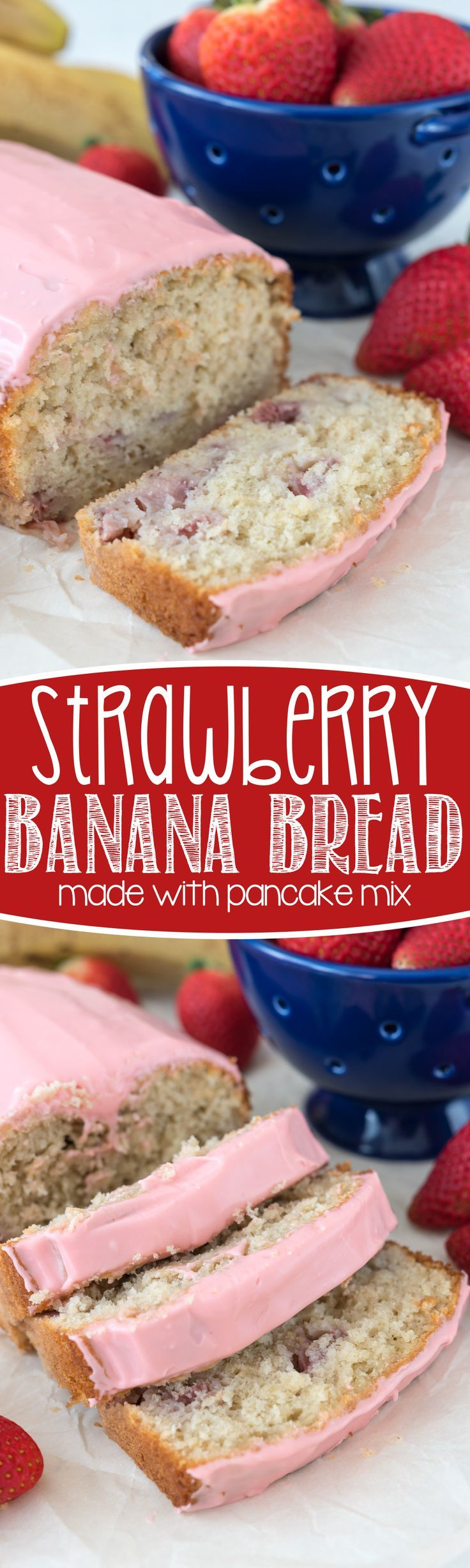 Easy Strawberry Banana Bread - this easy banana bread recipe starts with a pancake mix and is full of strawberries and a strawberry glaze!