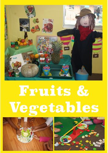 Theme ideas for Fruits  and Vegetables for the preschool classroom.