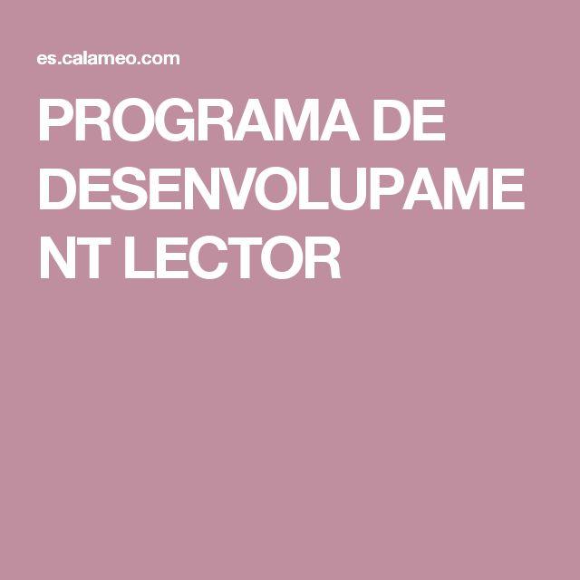 PROGRAMA DE DESENVOLUPAMENT LECTOR