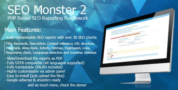 SEO Monster 2 - Seo Reporting Framework . SEO has features such as High Resolution: No, Compatible Browsers: IE9, IE10, IE11, Firefox, Safari, Opera, Chrome, Software Version: PHP 5.3