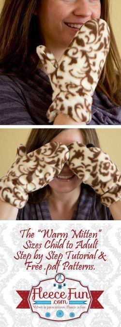 Love this - free fleece mitten sewing pattern with a video tutoiral. Free Mitten Pattern on www.fleecefun.com