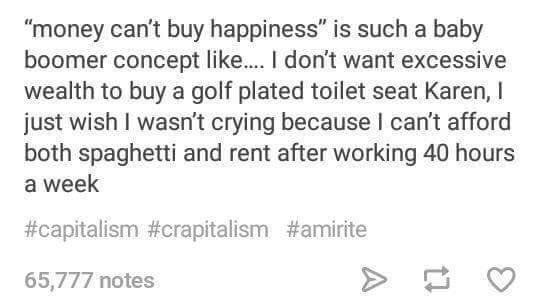 18 Hilarious But Also Kinda Sad Posts About Late Capitalism