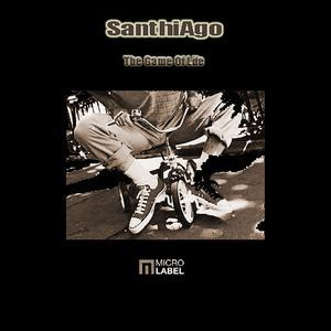 SanthiAgo - The Game Of Life (File, MP3) at Discogs