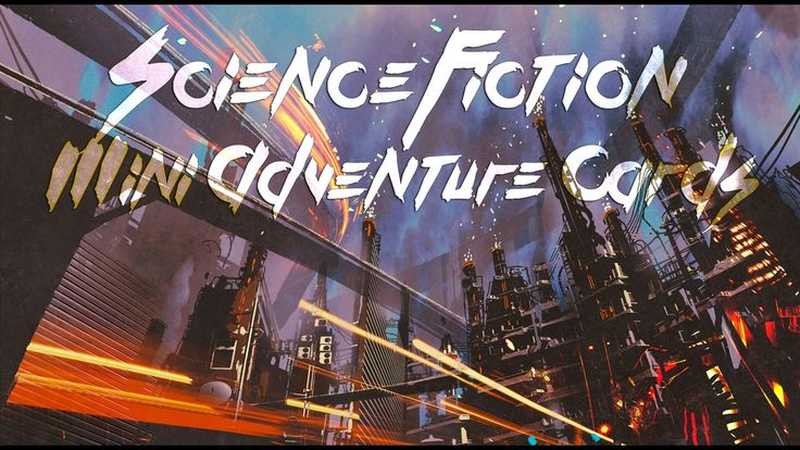 Science Fiction Mini Adventure Cards project video thumbnail