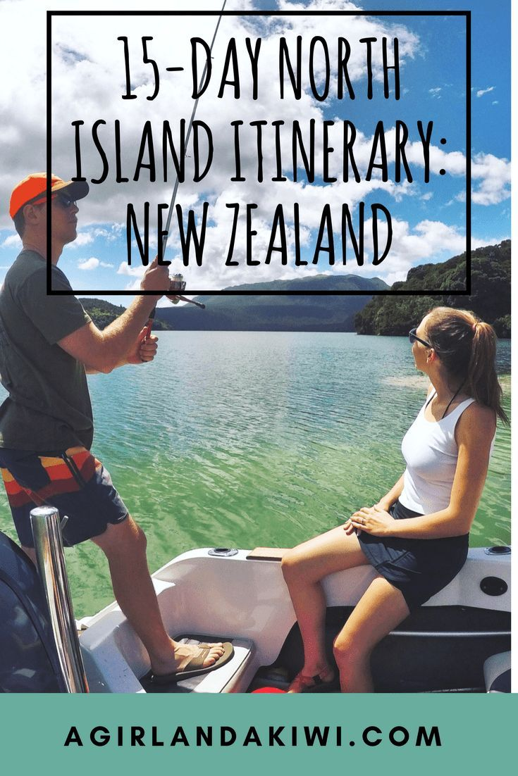 15-Day North Island Itinerary: New Zealand - A Girl and a Kiwi
