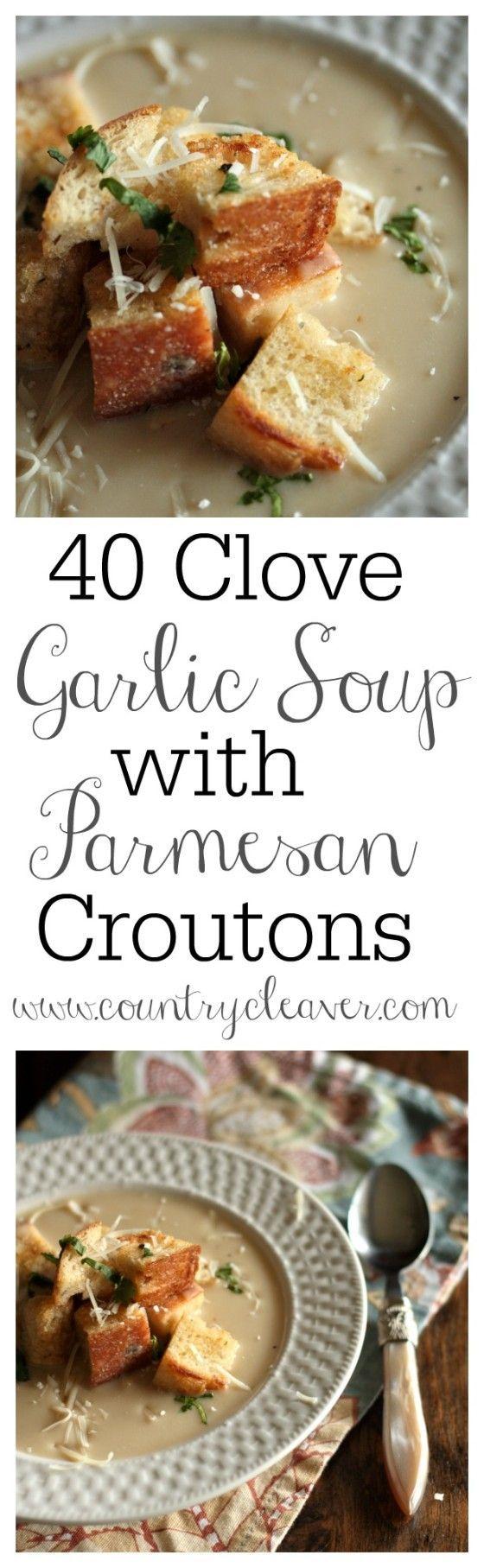 40 Clove Garlic Soup with Parmesan Croutons:
