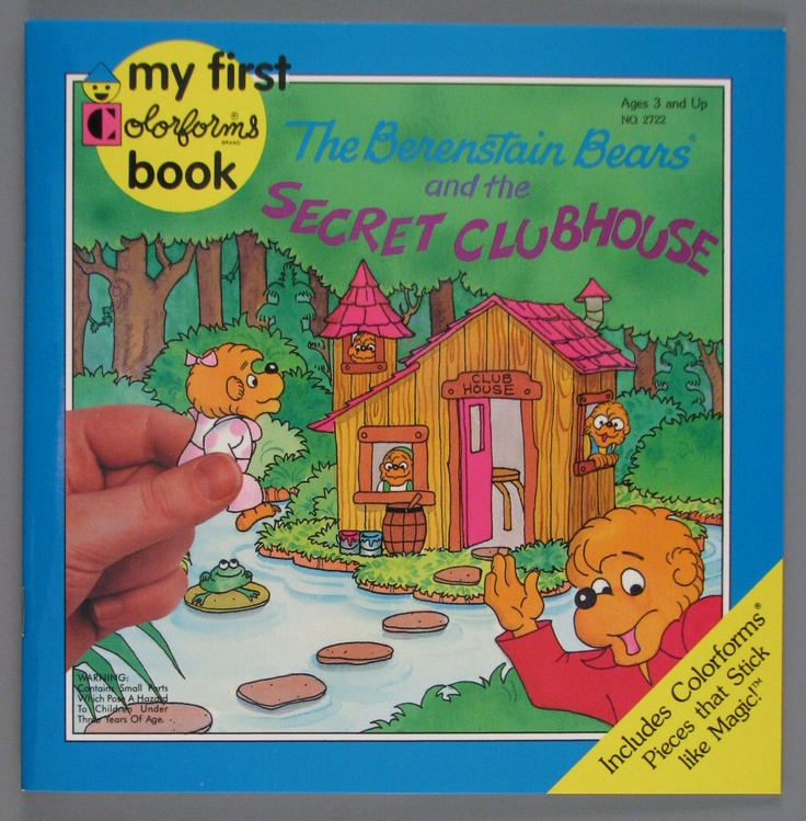 Remember Colorforms??  My First Colorforms Book - The Berenstain Bears and the Secret Clubhouse