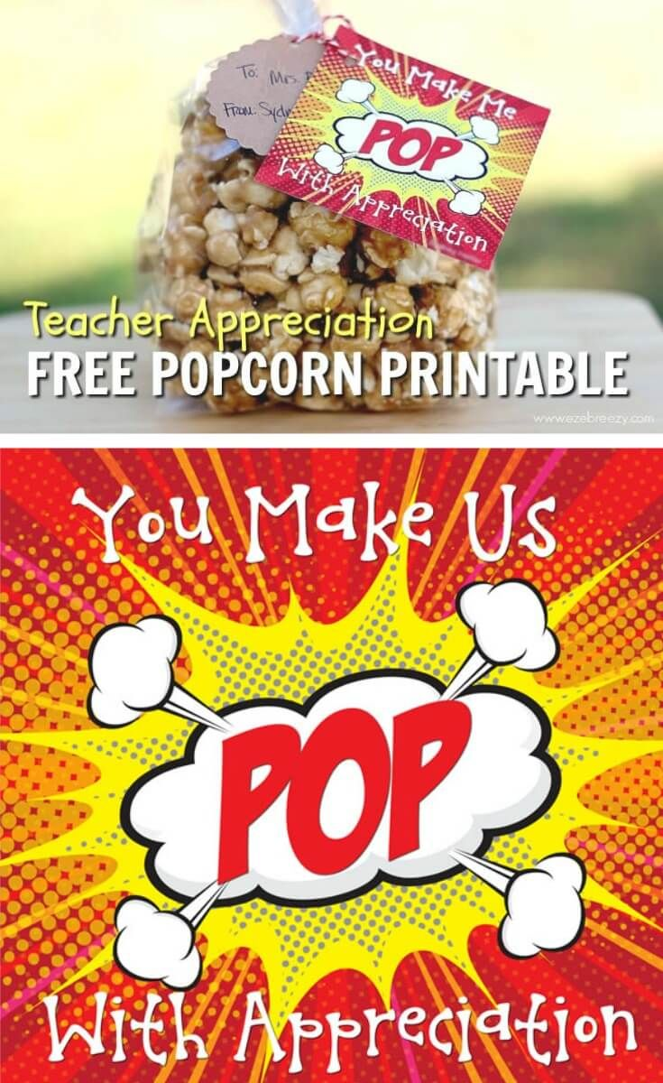 Don't stress about your Teacher Appreciation Gift! This adorable FREE POPCORN PRINTABLE will make it a breeze.