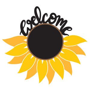 Welcome Sunflower Silhouette Design Sunflower Design