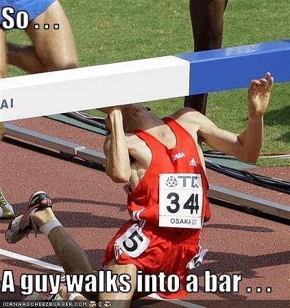 a guy walks into a bar....BAHAHAHAHAHAHA!!!