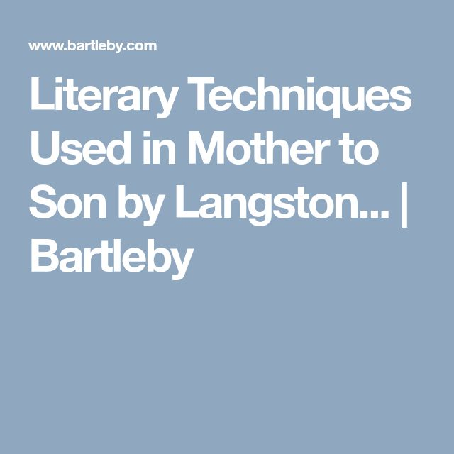Literary Techniques Used in Mother to Son by Langston... | Bartleby