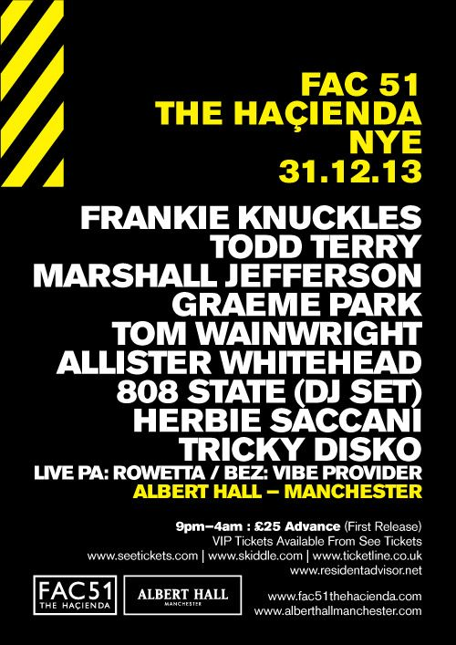 New Years Eve 2013.  Fac51 The Hacienda at Albert Hall, Manchester, UK.  Todd Terry, Frankie Knuckles, Marshall Jefferson, Graeme Park