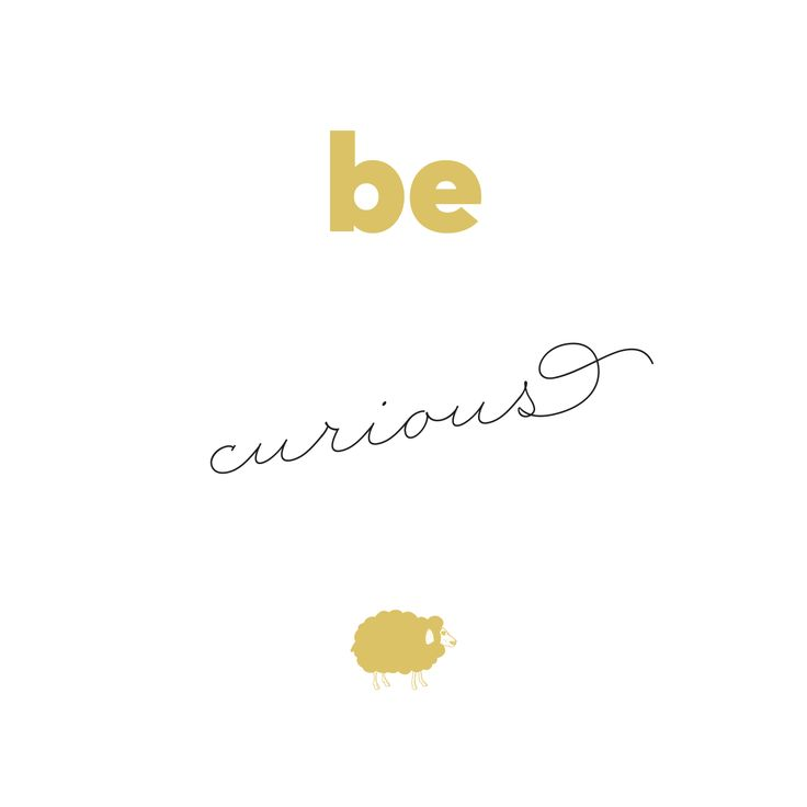 Be curious quote #babyquotes #mymamaproject #gianlisa #mymamabag http://gianlisa.com/mymama-shop/