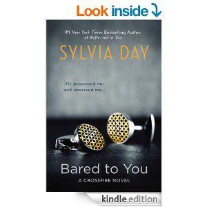 Amazon.com: Bared to You: A Crossfire Novel eBook: Sylvia Day: Kindle Store