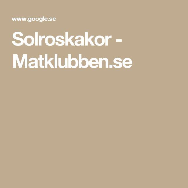 Solroskakor - Matklubben.se