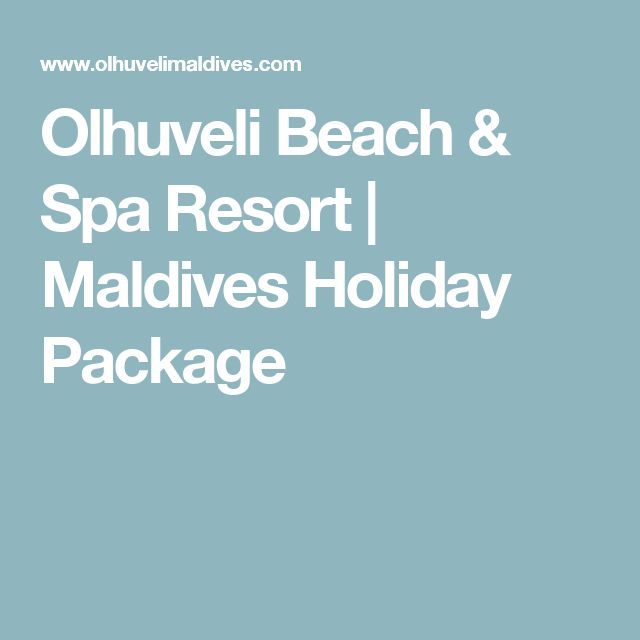 Olhuveli Beach & Spa Resort | Maldives Holiday Package