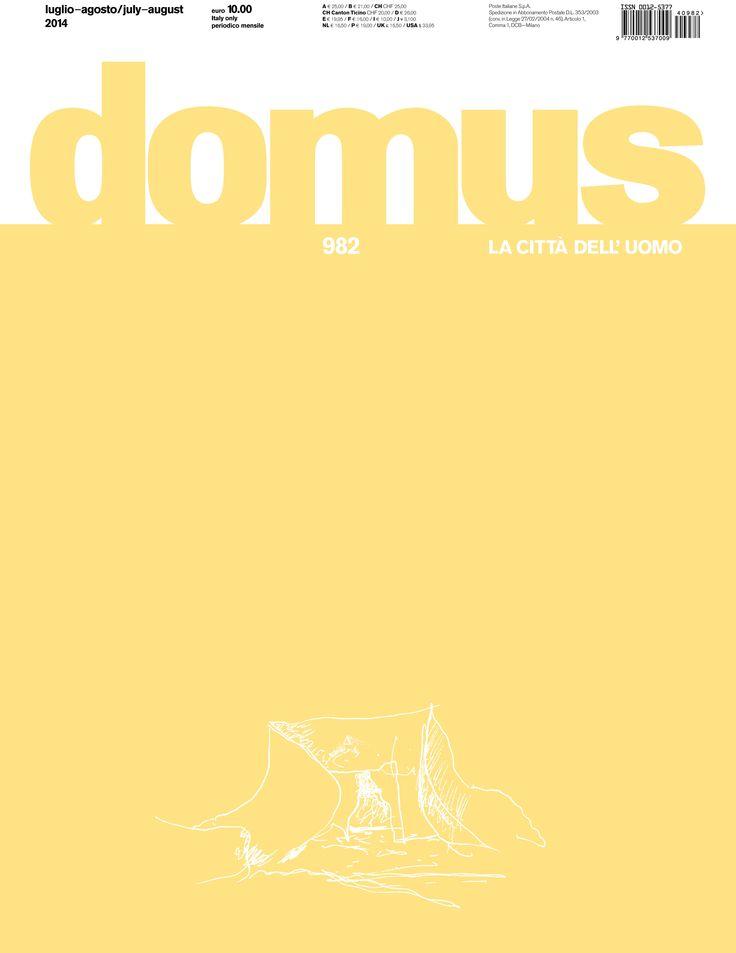 Domus 982, July-August 2014 http://www.domusweb.it/en/issues/2014/982.html