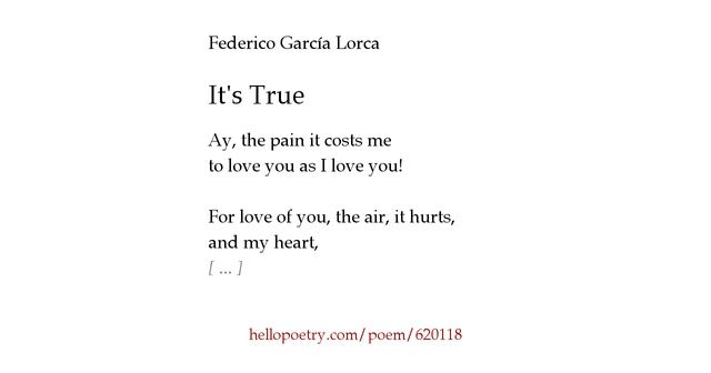 its true by federico garcia lorca ==> poem used in Call the Midwife